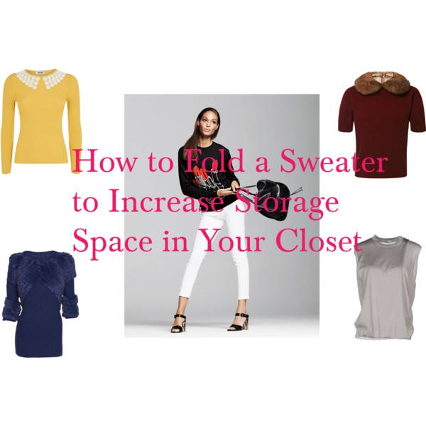 how to fold a sweater to increase storage space in your closet confessions of a fashion stylist. Black Bedroom Furniture Sets. Home Design Ideas