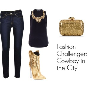 Fashion Challenger -Cowboy in the City